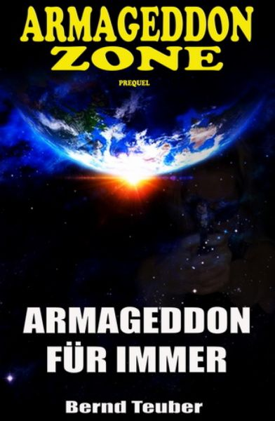 Armageddon Zone: Armageddon für immer