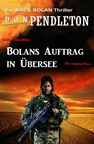Bolans Auftrag in Übersee