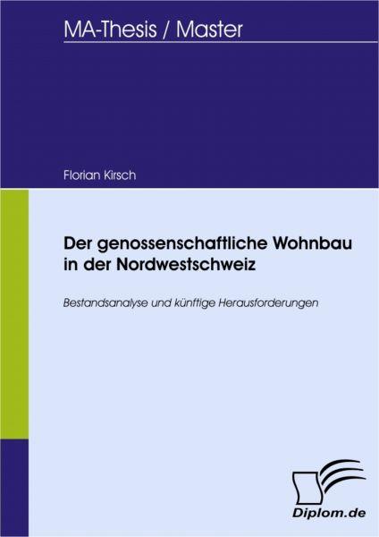 Der genossenschaftliche Wohnbau in der Nordwestschweiz