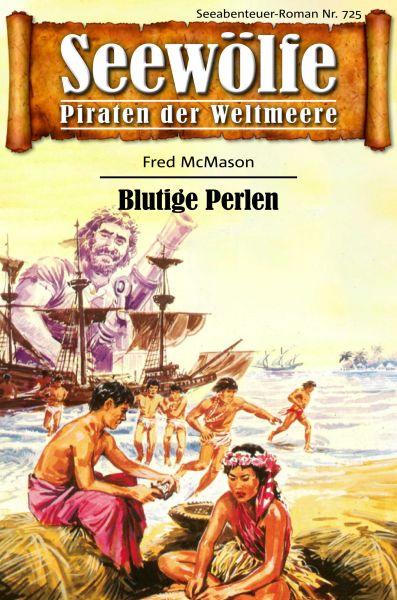 Seewölfe - Piraten der Weltmeere 725