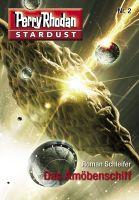 Stardust 2: Das Amöbenschiff