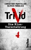 Perry Rhodan-Trivid 4: Heimkehr