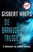 Die Barakuda-Trilogie: Die komplette Serie in einem eBook