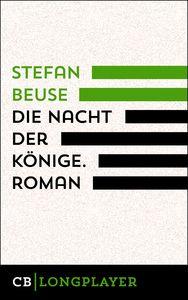 Die Nacht der Könige. Roman