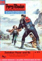 Perry Rhodan 274: Zwischen Feuer und Eis (Heftroman)
