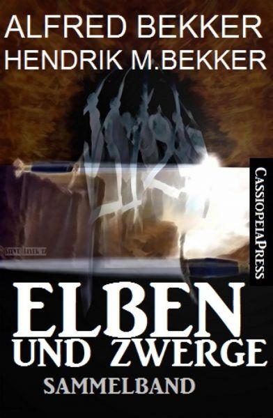 Elben und Zwerge: Sammelband