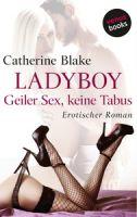 Ladyboy – Geiler Sex, keine Tabus