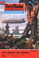 Perry Rhodan 557: Das Gesetz der Götzen (Heftroman)