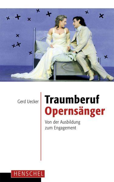 Traumberuf Opernsänger