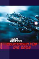 Mark Brandis - Coutdown für die Erde