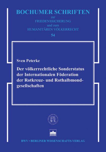 Der völkerrechtliche Sonderstatus der Internationalen Föderation der Rotkreuz- und Rothalbmondgesell