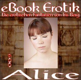 Erotische Fantasien 009: Alice 1