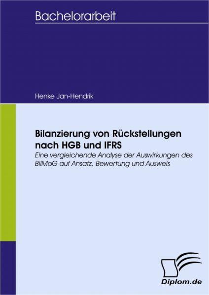 Bilanzierung von Rückstellungen nach HGB und IFRS