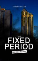 THE FIXED PERIOD (Dystopian Classic)