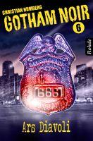 Gotham Noir Band 6: Ars Diavoli