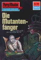 Perry Rhodan 582: Die Mutantenfänger (Heftroman)