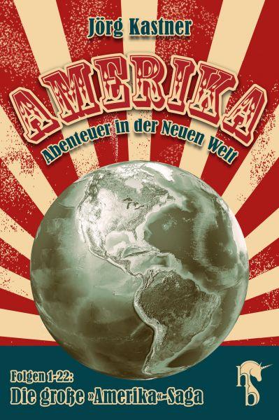 Amerika – Abenteuer in der Neuen Welt