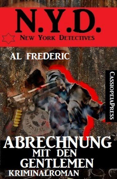 Abrechnung mit den Gentlemen: N.Y.D. - New York Detectives