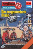 Perry Rhodan 1012: Der programmierte Mann (Heftroman)