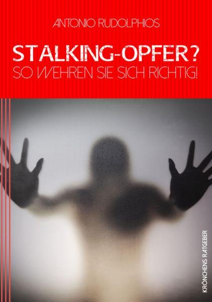 Stalking-Opfer? So wehren Sie sich richtig!
