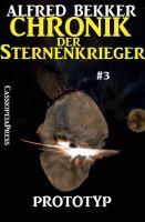 Prototyp - Chronik der Sternenkrieger #3