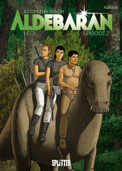Rückkehr nach Aldebaran. Band 2