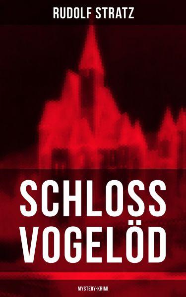 Schloss Vogelöd (Mystery-Krimi)