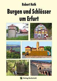 Burgen und Schlösser um Erfurt