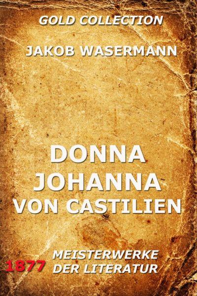 Donna Johanna von Castilien