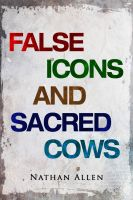 False Icons and Sacred Cows