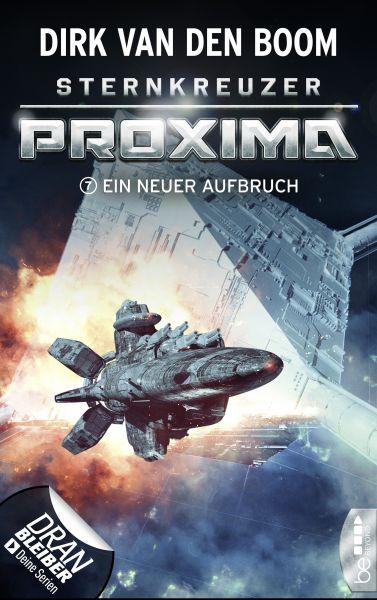 Sternkreuzer Proxima - Ein neuer Aufbruch