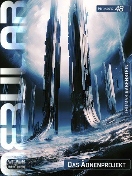 NEBULAR 48: Das Äonenprojekt