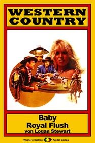WESTERN COUNTRY 25: Baby Royal Flush