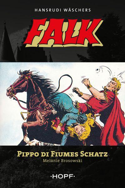 Falk 8: Pippo di Fiumes Schatz