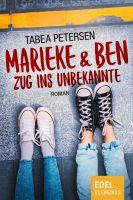 Marieke & Ben - Zug ins Unbekannte