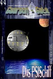 GAARSON-GATE 044: Das PSI-Schiff