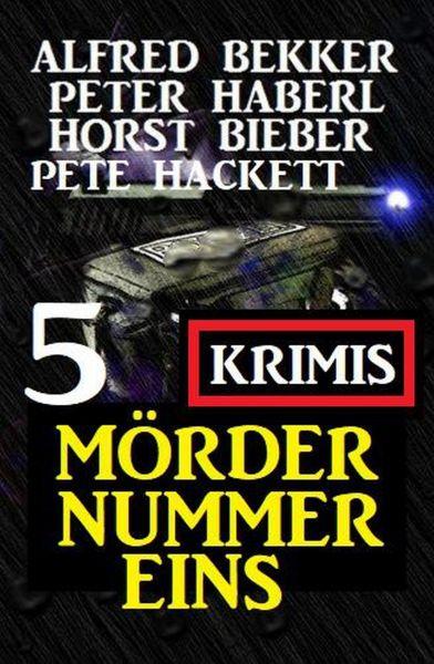 Mörder Nummer eins: 5 Krimis
