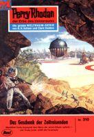 Perry Rhodan 310: Das Geschenk der Zeitreisenden (Heftroman)