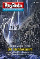 Perry Rhodan 2828: Die Technoklamm (Heftroman)