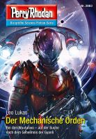 Perry Rhodan 2883: Der Mechanische Orden (Heftroman)