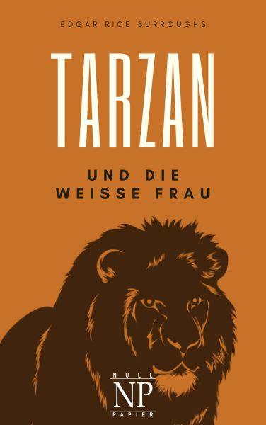 Tarzan – Band 1 – Tarzan und die weiße Frau