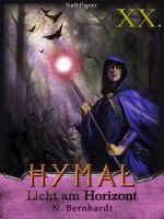 Der Hexer von Hymal, Buch XX: Licht am Horizont