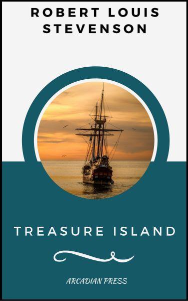 Treasure Island (ArcadianPress Edition)