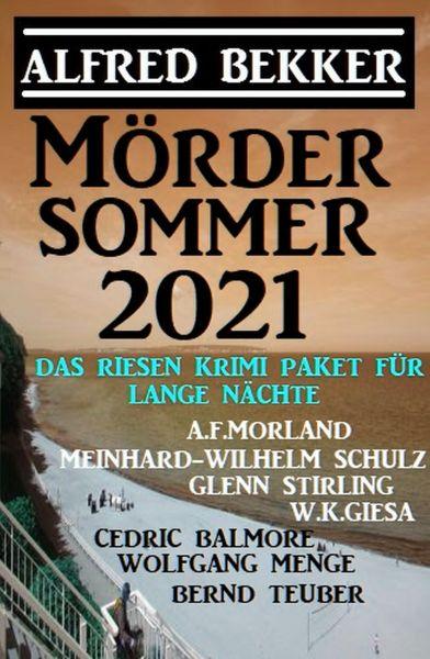 Mördersommer 2021 - Das Riesen Krimi-Paket für lange lange Nächte