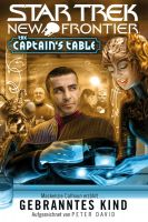 Star Trek - New Frontier: The Captain's Table - Gebranntes Kind