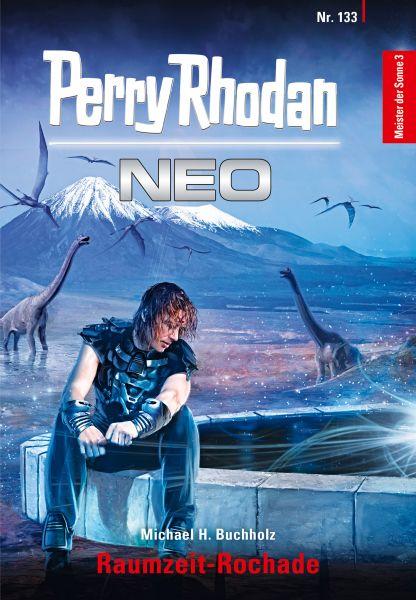 Perry Rhodan Neo 133: Raumzeit-Rochade
