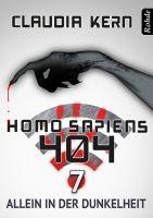 Homo Sapiens 404 Band 7: Allein in der Dunkelheit