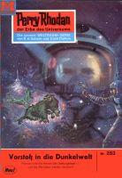 Perry Rhodan 253: Vorstoß in die Dunkelwelt (Heftroman)