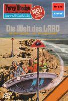 Perry Rhodan 876: Die Welt des LARD (Heftroman)