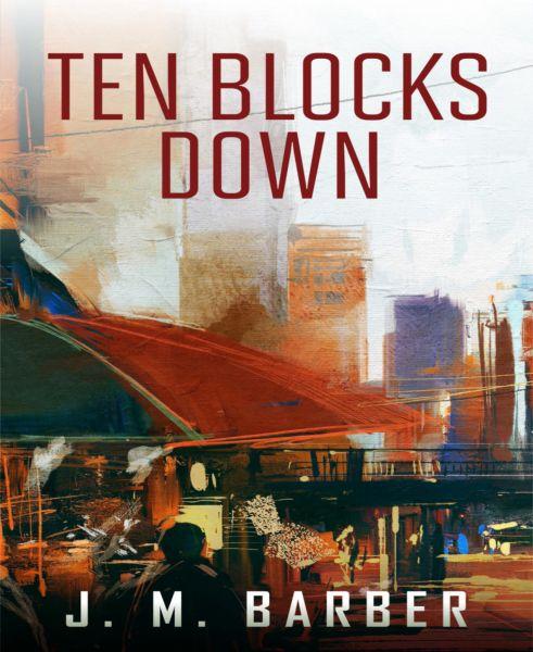 Ten Blocks Down
